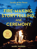 The Art of Creating Fire and Storytelling and Ceremony PDF