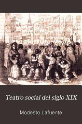 Teatro social del siglo XIX, 2: Volumen 2