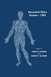 Biomedical Ethics Reviews · 1984