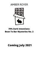 70% Dark Intentions