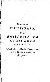 Roma illustrata, sive Antiquitatum Romanarum breviarium
