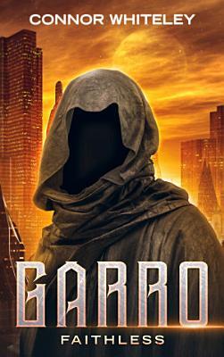 Garro  Faithless