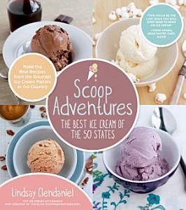 Scoop Adventures  The Best Ice Cream of the 50 States