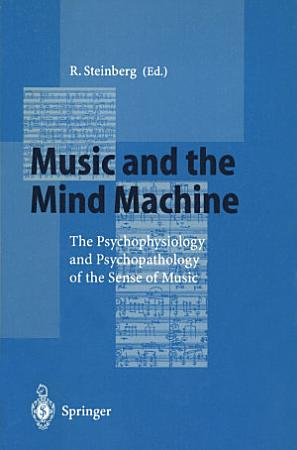 Music and the Mind Machine PDF
