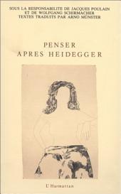 Penser après Heidegger