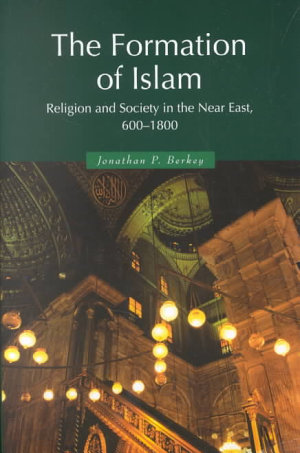 The Formation of Islam