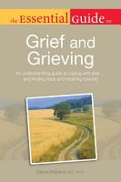 The Essential Guide to Grief and Grieving PDF
