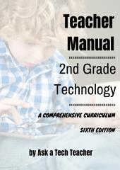 Second Grade Technology: 32 Lessons Every Second Grader Can Accomplish on a Computer