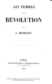 Les femmes de la Révolution: Volume1