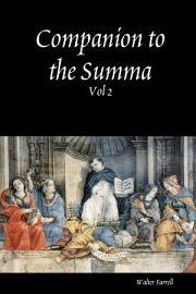 Companion to the Summa Theologica  The pursuit of happiness  corresponding to the Summa theologica Ia IIae  PDF