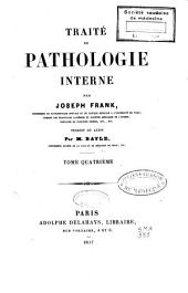 Traité de pathologie interne: Volume 4