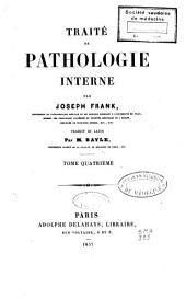 Traité de pathologie interne: Volume4