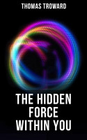 The Hidden Force Within YOU PDF
