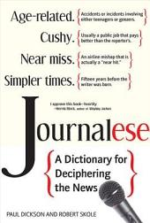 Journalese: A Dictionary for Deciphering the News