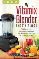 Vitamix Blender Smoothie Book