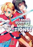 I Shall Survive Using Potions (Manga) Volume 4