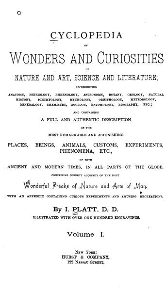 Download Cyclopedia of Wonders and Curiosities of Nature and Art  Science and Literature Book