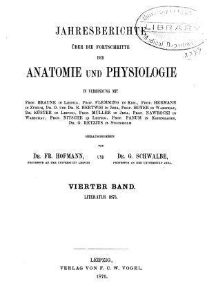 Jahresbericht   ber die Forschritte der Anatomie und Physiologie  Abt  1  Anatomie und Entwicklungsgeschichte PDF