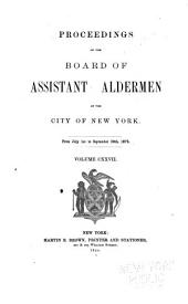 Proceedings of the Board of Assistant Aldermen of the City of New York: Volume 127