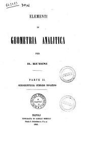 Elementi di geometria analitica per R. Rubini: Geometria nello spazio, Volume 2