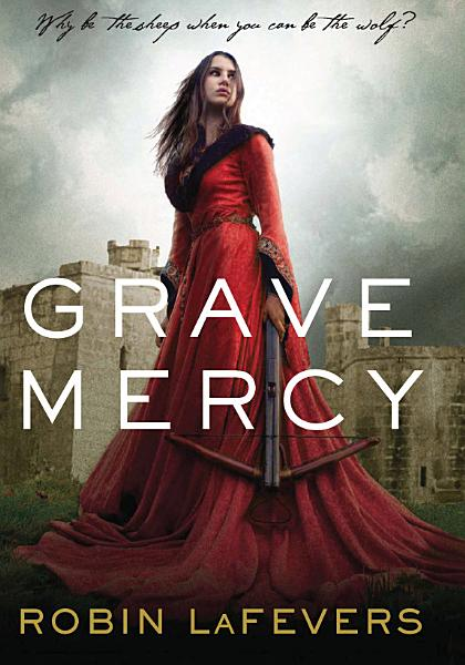 Download Grave Mercy Book