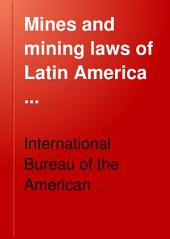 Mines and Mining Laws of Latin America