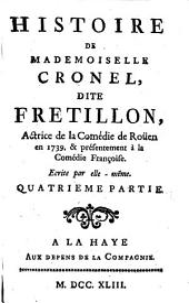 Histoire De Mademoiselle Cronel Dite Fretillon, Actrice de la Comédie de Roüen: 4