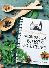 Brændevin, bjesk og bitter