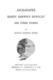 Jackanapes: Daddy Darwin's Dovecot, and Other Stories