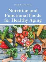 Nutrition and Functional Foods for Healthy Aging PDF
