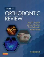 Mosby's Orthodontic Review - E-Book: Edition 2