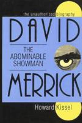 David Merrick  the Abominable Showman