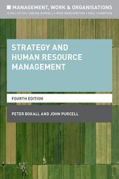 Strategy and Human Resource Management: Edition 4