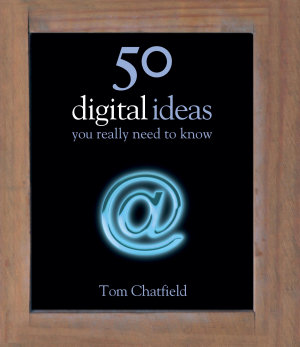 50 Digital Ideas You Really Need to Know PDF