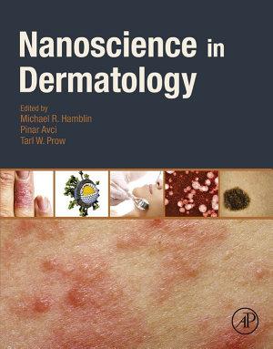 Nanoscience in Dermatology