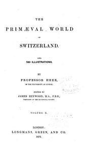 The Primaeval World of Switzerland: Volume 2