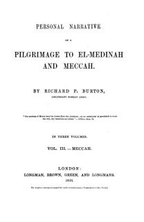 Personal Narrative of a Pilgrimage to El Medinah and Meccah Book
