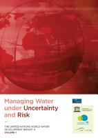 Managing Water Under Uncertainty and Risk  United Nations World Water Development Report  4  3 Vols   PDF
