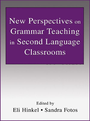 New Perspectives on Grammar Teaching in Second Language Classrooms PDF