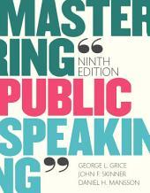 Mastering Public Speaking: Edition 9