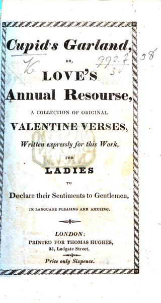 Download Cupid s Garland  or  Love s annual resourse  a collection of original valentine verses     for ladies  etc Book