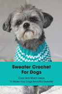 Sweater Crochet For Dogs