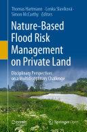 Nature-Based Flood Risk Management on Private Land
