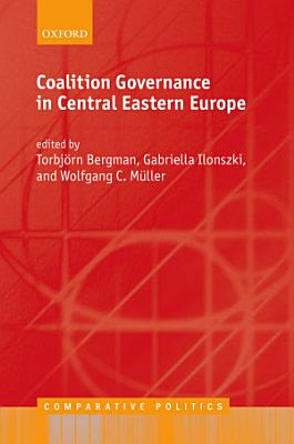 Coalition Governance in Central Eastern Europe PDF