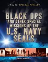 Black Ops and Other Special Missions of the U S  Navy SEALs PDF