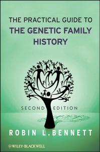 The Practical Guide to the Genetic Family History PDF