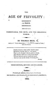 The Age of Frivolity: a Poem ... Third Edition, Revised and Enlarged
