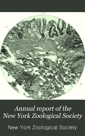 Annual Report of the New York Zoological Society: Volume 6