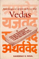 Axiological Approach To The Vedas Book PDF