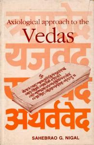 Axiological Approach to the Vedas